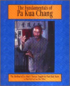 Park Bok Nam Fundamentals of Pa Kua Chang