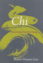 CHI Discovering Your Life Energy