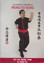 Wong Fei Hung style Five Animal Fist Kung Fu