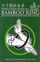 Bamboo Ring of Wing Chun @ plumpub.com