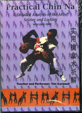 Tim Cartmell's Practical Chin Na DVDs