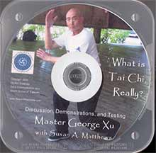 "Geo. Xu ""What is Tai Chi, Really?"""